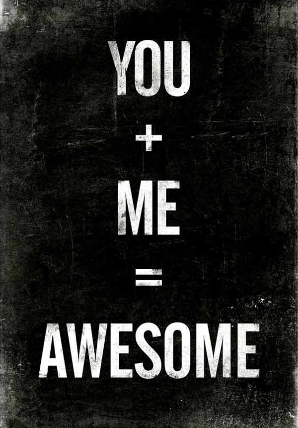 You + Me = Awesome quote print in black & white