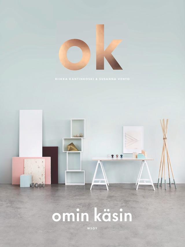 Wonderful DIY book OK omin käsin by Susanne Vento & Riikka Kantinkoski