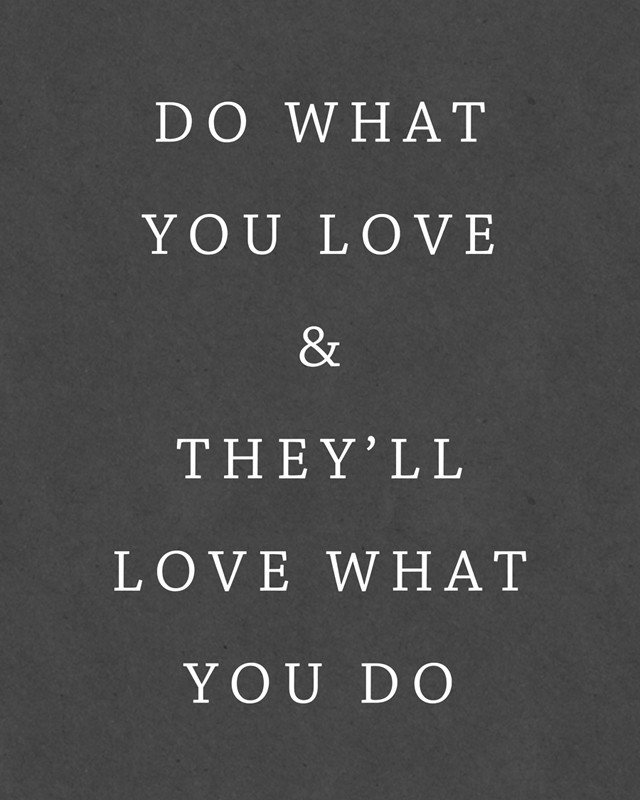 Print Do What You Love