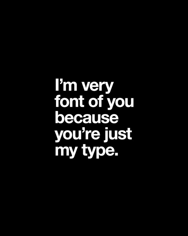 Print You're just my type by Words Brand