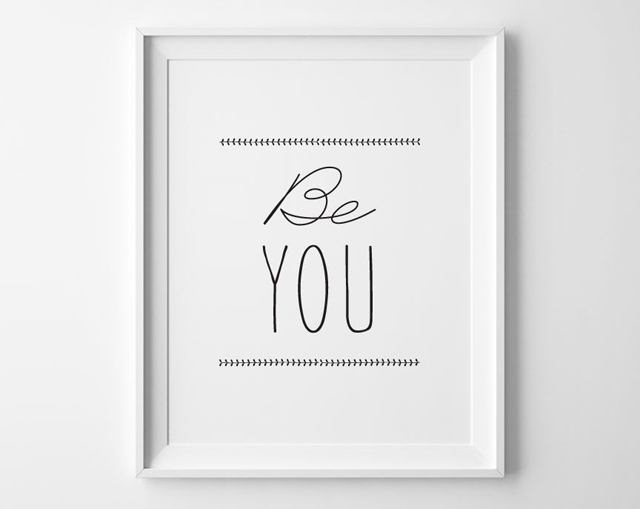 Typographic quote 'Be you'
