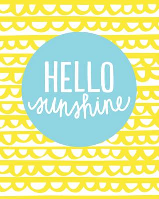 Print Hello sunshine