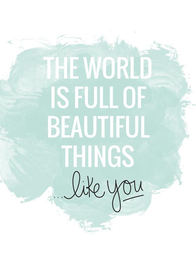 Free printable 'beautiful things, like you.'